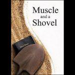 new-muscle-and-a-shovel